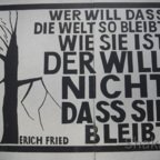 East Side Gallery - Berlin - Graffitis - Spruch von Erich Fried
