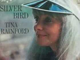 Tina Rainford - Silver Bird